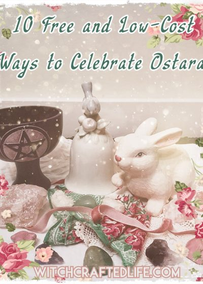 10 Free and Low-Cost Ways to Celebrate Ostara