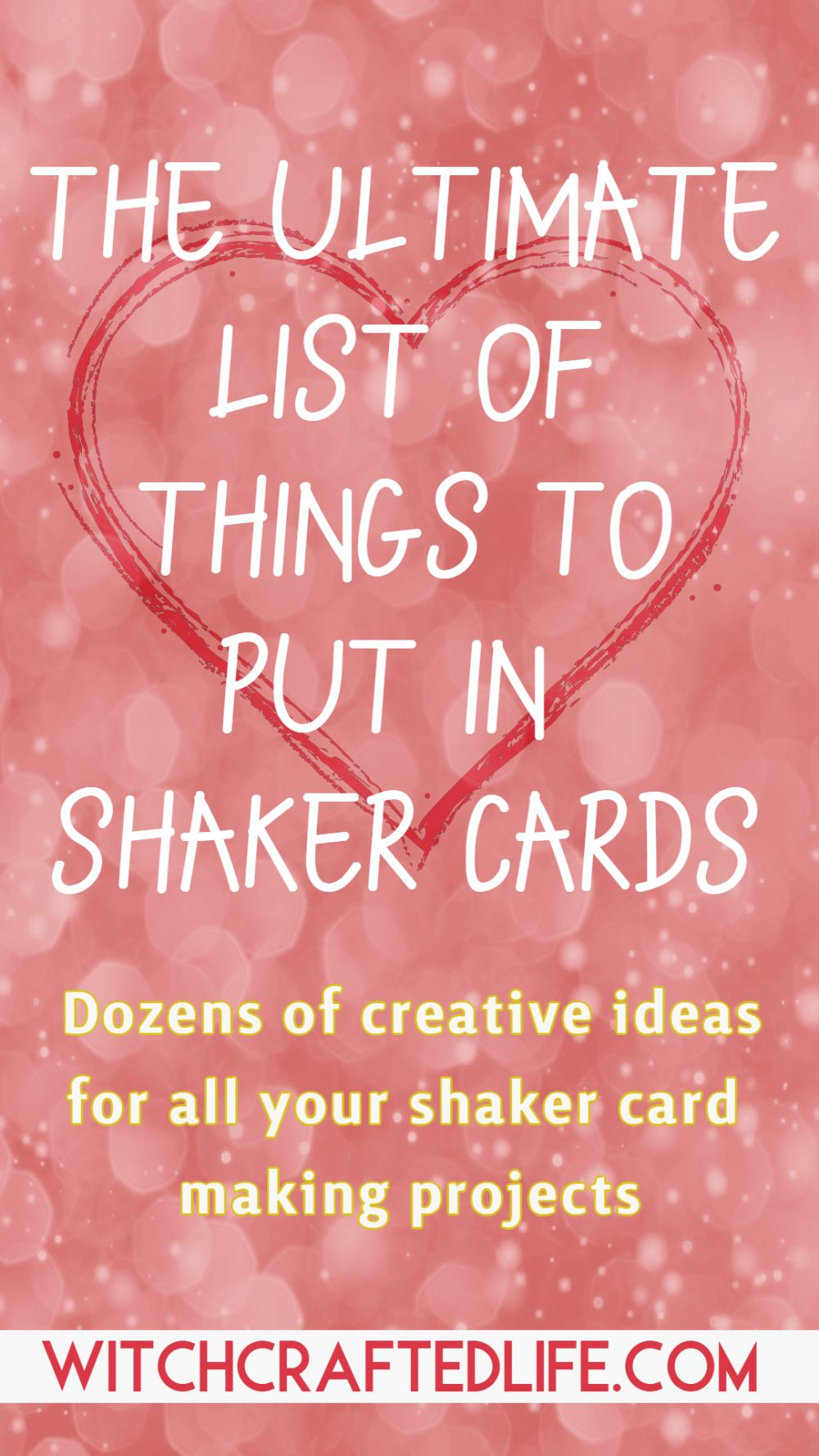 The Ultimate List of Things to Put in Shaker Cards