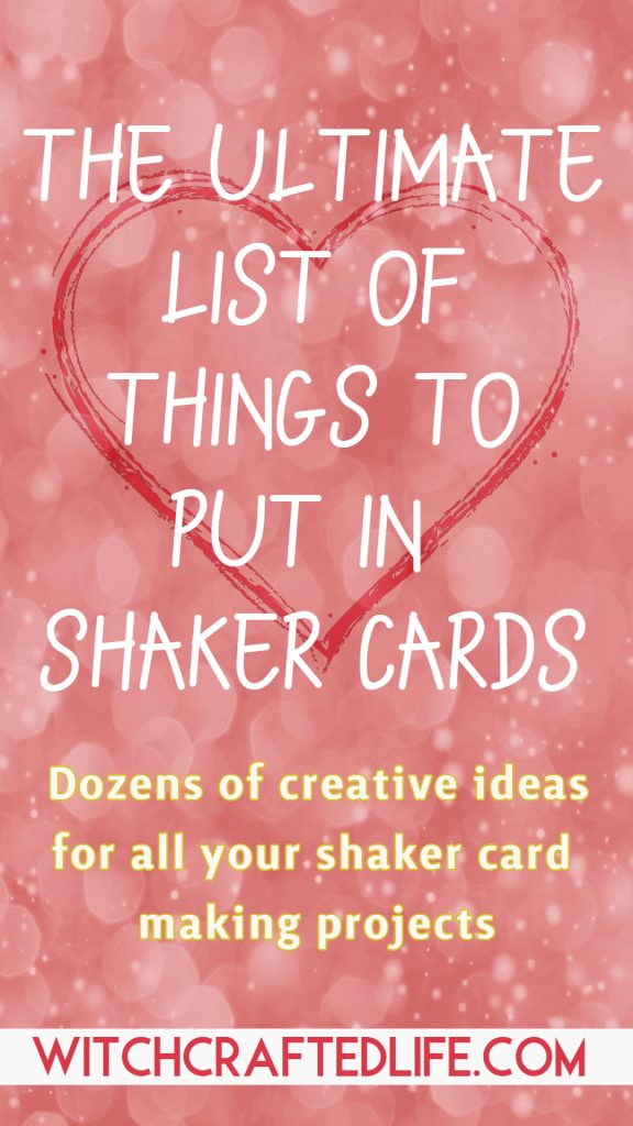 The Ultimate List of Things to Put in Shaker Cards - Dozens of creative ideas for shaker cards