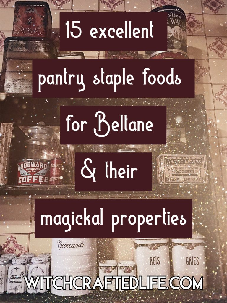 Kitchen witchcraft - 15 excellent pantry staple foods for Beltane and their magickal properties