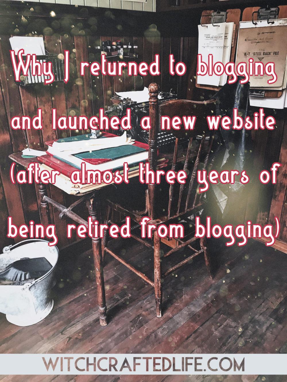 Why I returned to blogging