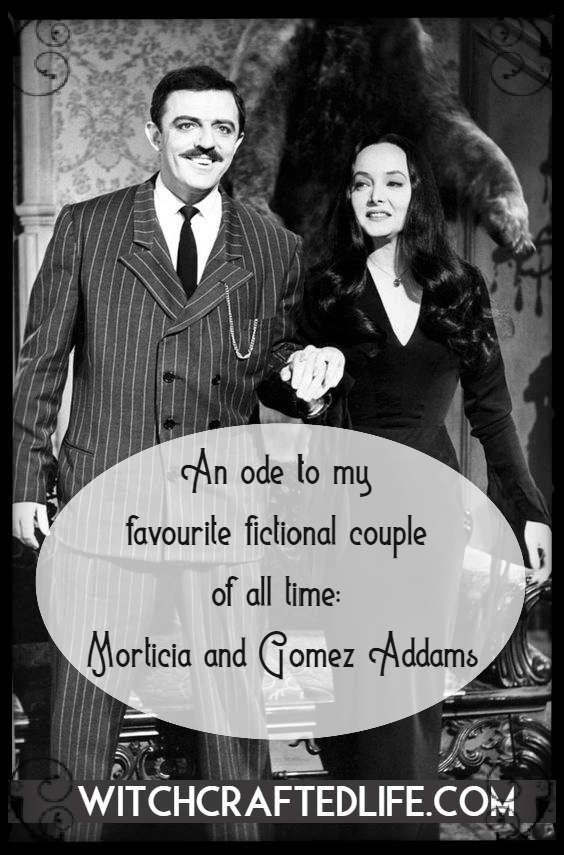 An ode to my favourite fictional couple of all time: Mortica and Gomez Addams (the ultimate spooky #relationshipgoals)