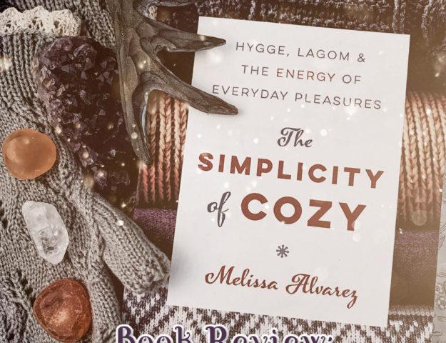 Book Review: The Simplicity of Cozy by Melissa Alvarez
