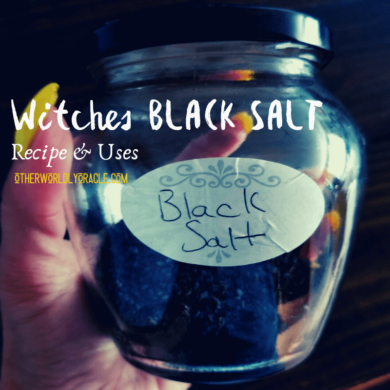 Witches Black Salt Recipes and Uses for Witchcraft and Magick