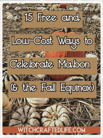 15 Free and Low-Cost Ways to Celebrate Mabon and the Fall Equinox
