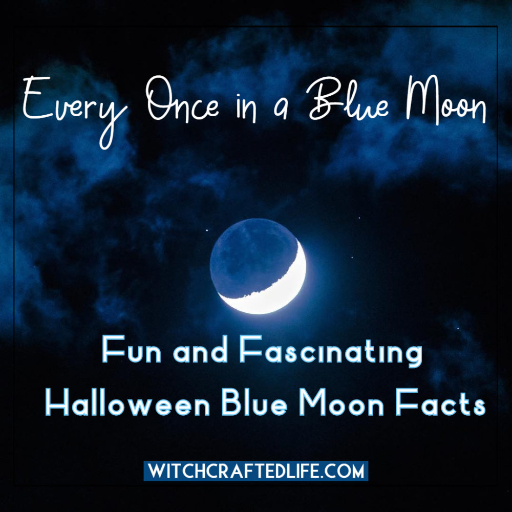 Every Once in a Blue Moon: Fun and Fascinating Halloween Blue Moon Facts