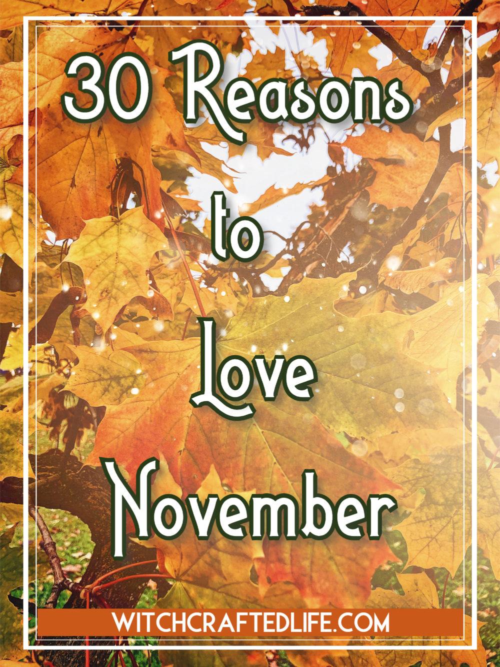 30 Reasons to Love November