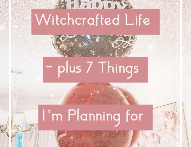 Happy 1st birthday, WitchcraftedLife.com
