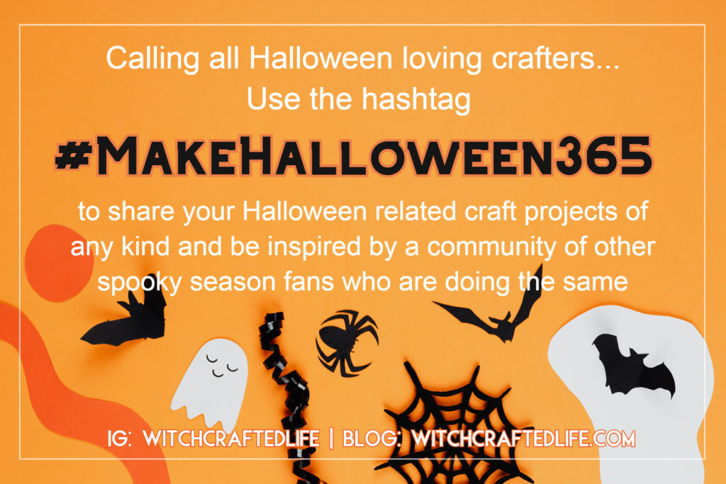 #MakeHalloween365 hashtag for Halloween makers, crafters and creative types