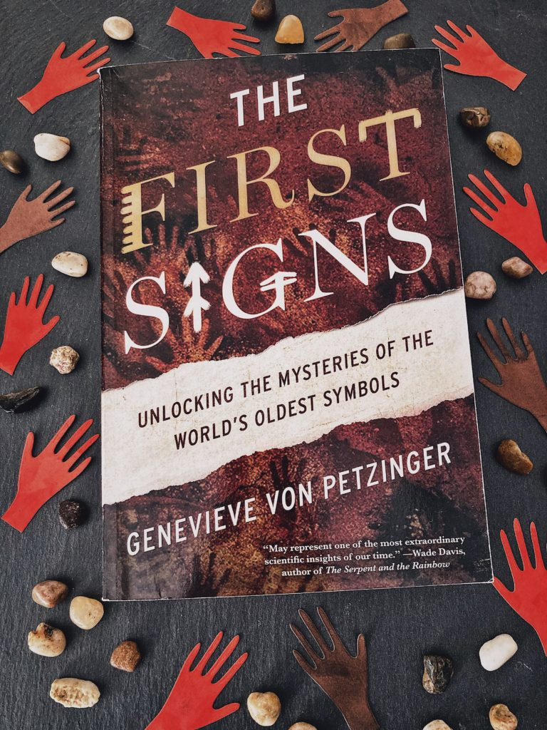 Book review: The First Signs: Unlocking the Mysteries of The World's Oldest Signs by Genevieve von Petzinger