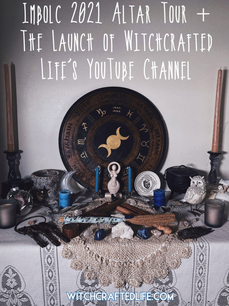 Imbolc 2021 Altar Tour (plus the launch of Witchcrafted Life's YouTube channel)
