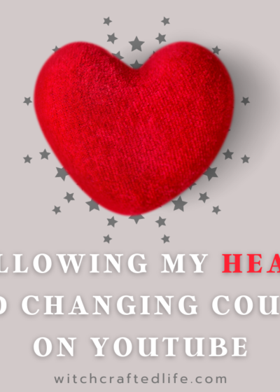 Following My Heart and Changing Course on YouTube