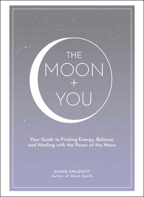 Book Review of The Moon Plus You by Diane Ahlquist