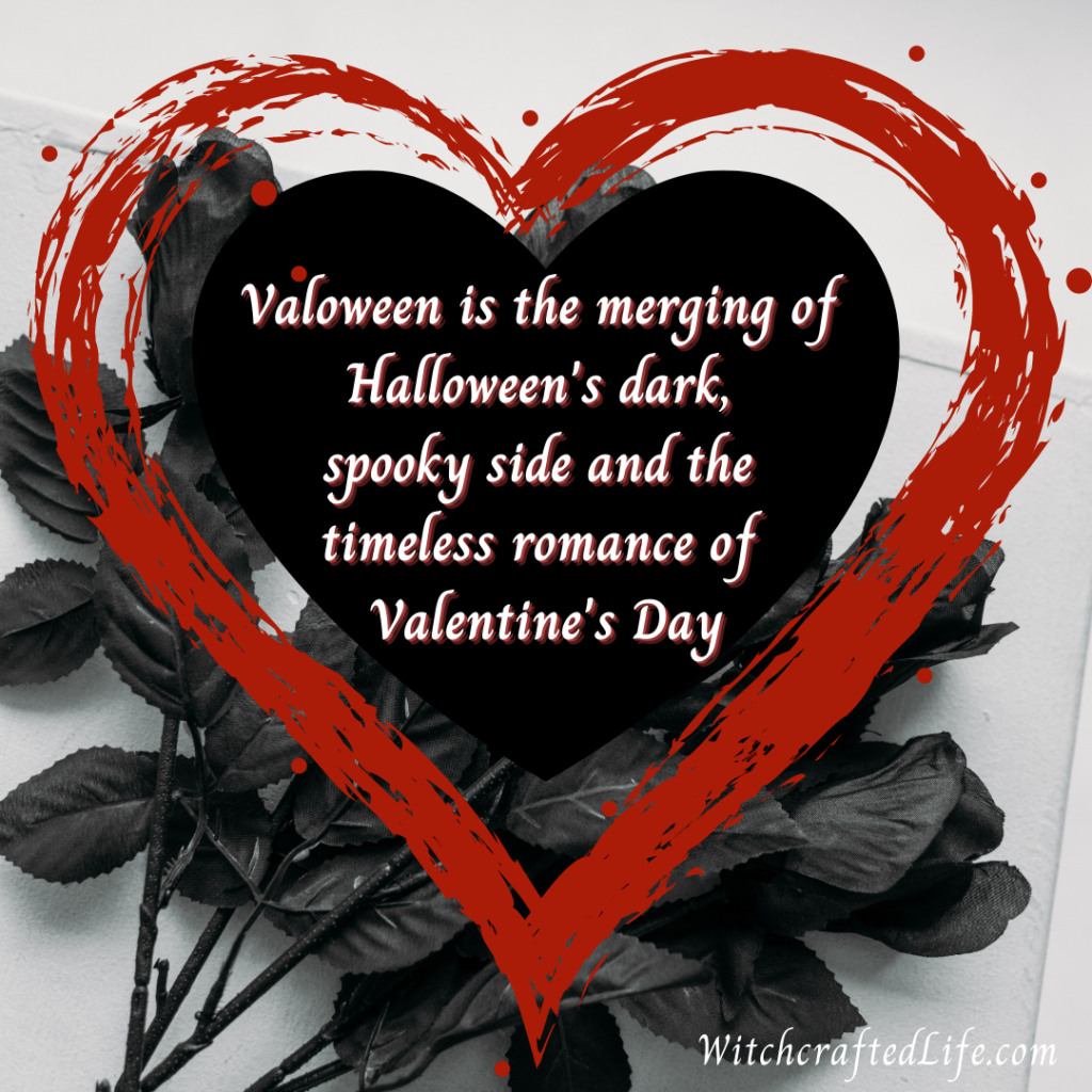 What is Valoween (dark and spooky Valentine's Day)