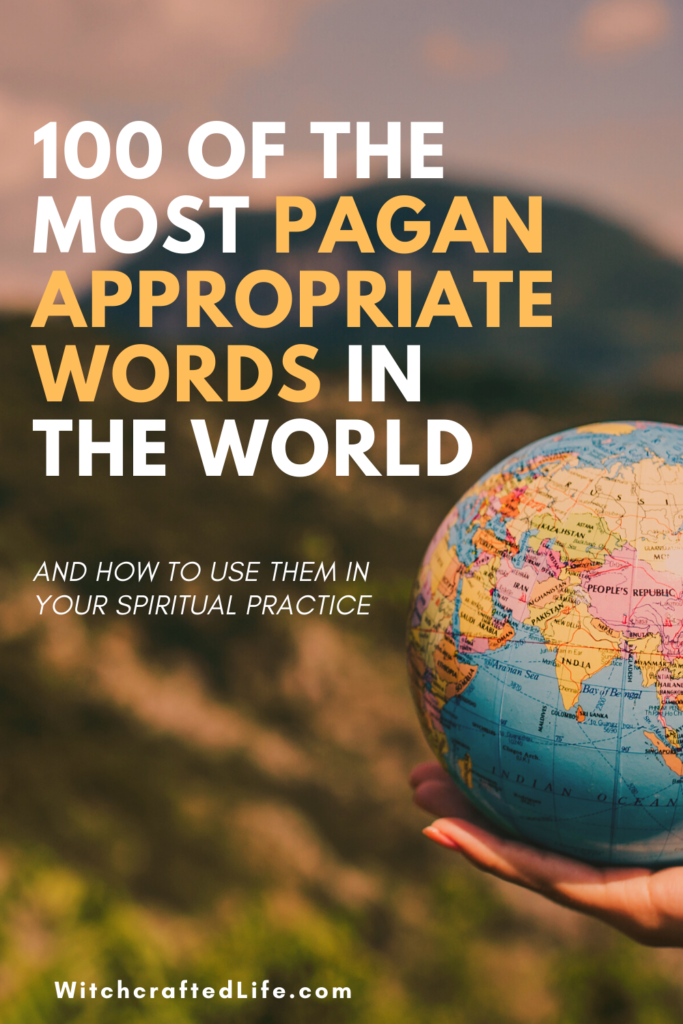 100 of The Most Pagan Appropriate Words in The World