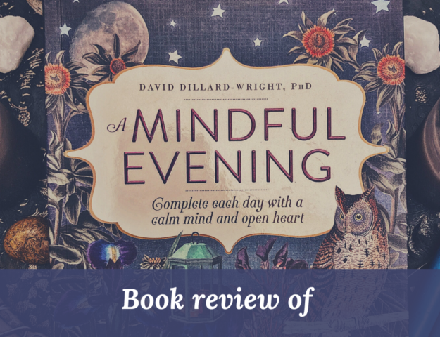 Book Review of A Mindful Evening by David Dillard-Wright