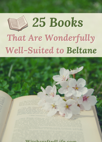 25 Books That Are Wonderfully Well-Suited to Beltane