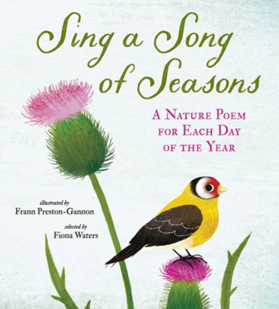 Sing a Song of Seasons: A Nature Poem for Each Day of the Year published by Nosy Crow
