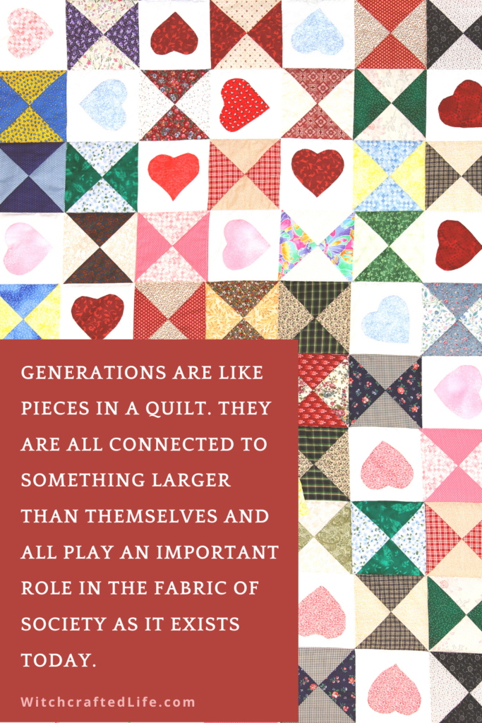 Generations are like pieces in a quilt quote by Autumn Zenith
